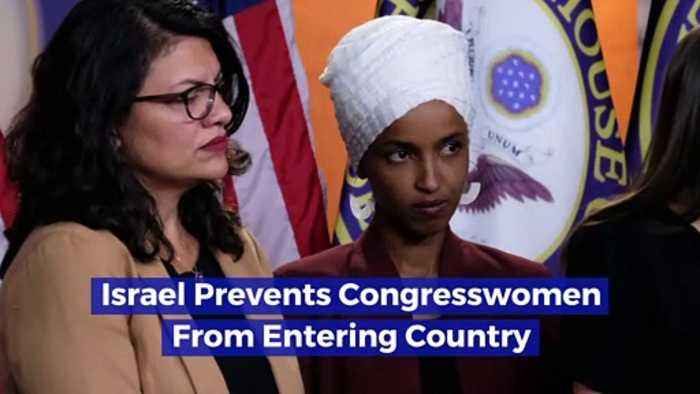 Israel Prevents Congresswomen From Entering Country