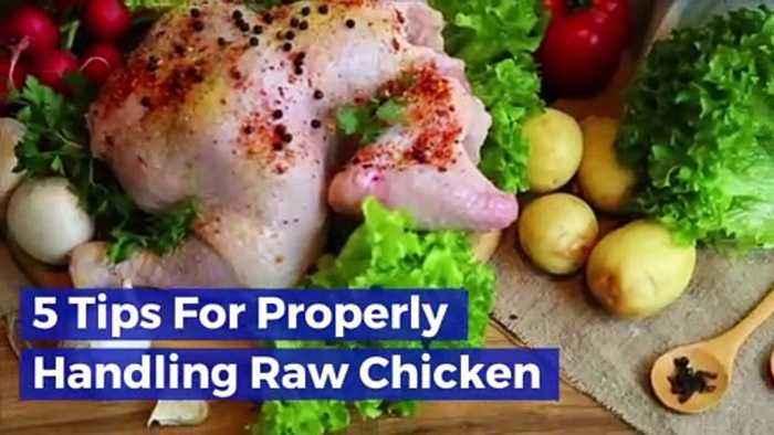5 Tips For Properly Handling Raw Chicken