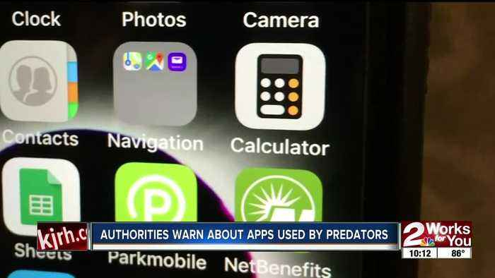 Authorities warn about apps used by predators
