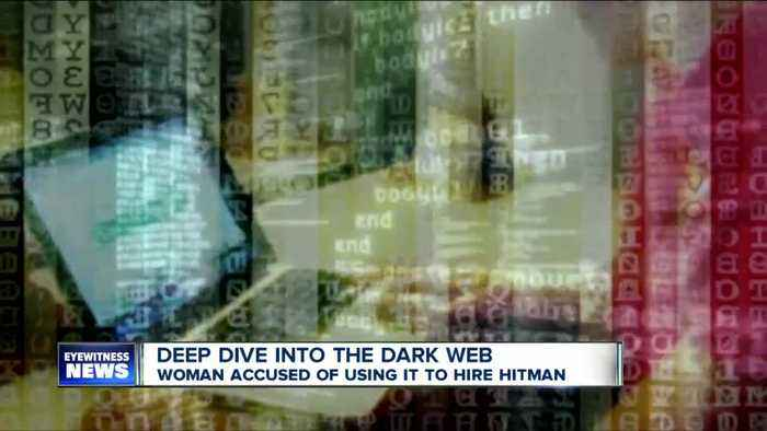 Deep dive into the dark web, woman accused of using it to hire hitman