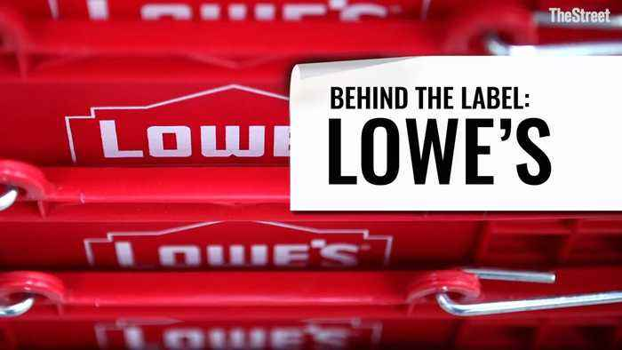 Behind The Label: Lowe's