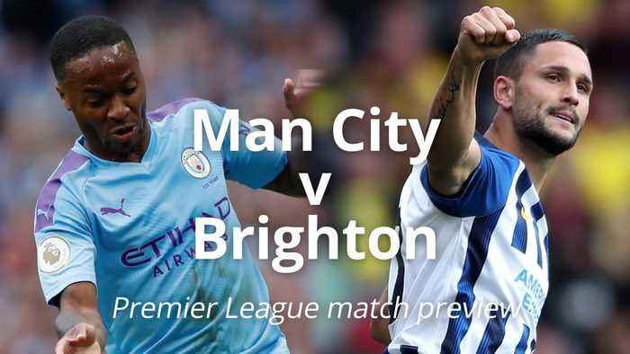 Man City v Brighton: Premier League match preview