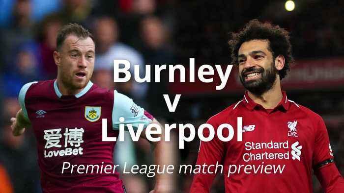 Burnley v Liverpool: Premier League match preview