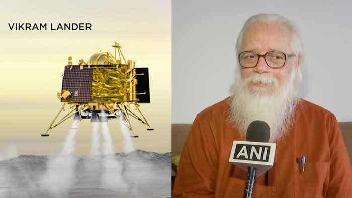 Chandrayaan 2: Soft landing is crucial, says former ISRO scientist Nambi