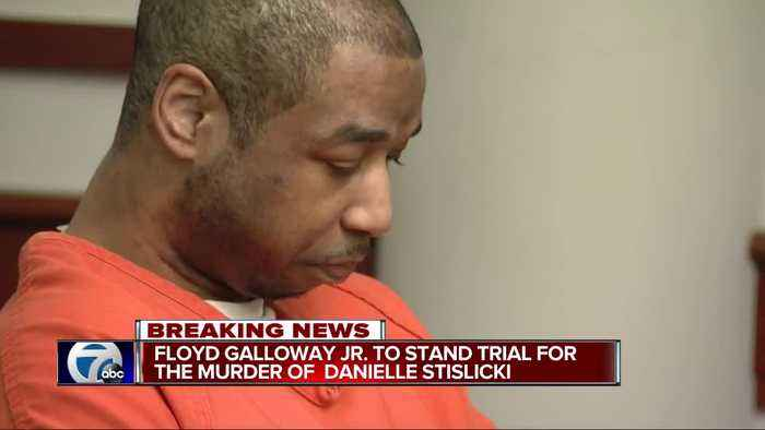 Floyd Galloway Jr. will stand trial in the murder of Danielle Stislicki, judge rules