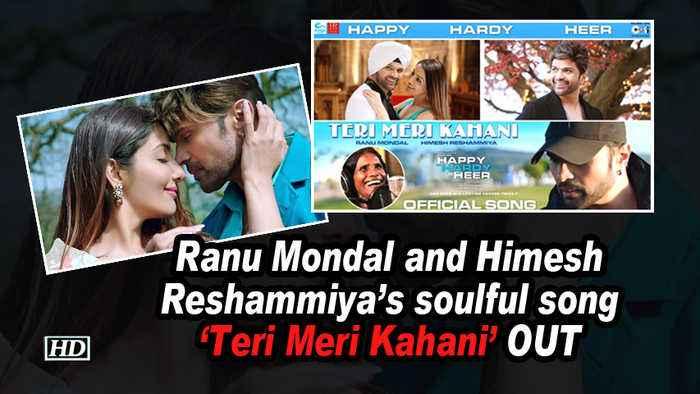 Ranu Mondal and Himesh Reshammiya's soulful song 'Teri Meri Kahani' OUT