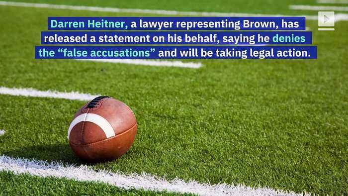 Patriots Player Antonio Brown Accused of Sexual Assault