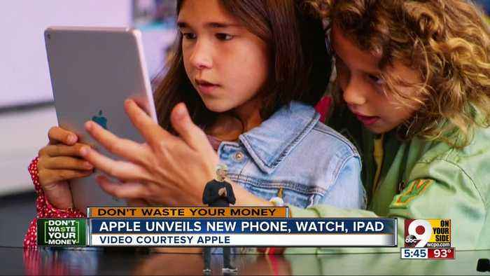 Don't Waste Your Money: Apple unveils new iPhone, watch, iPad