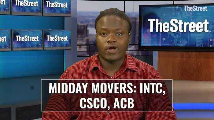 Intel, Cisco and Aurora Cannabis - Midday Market Movers
