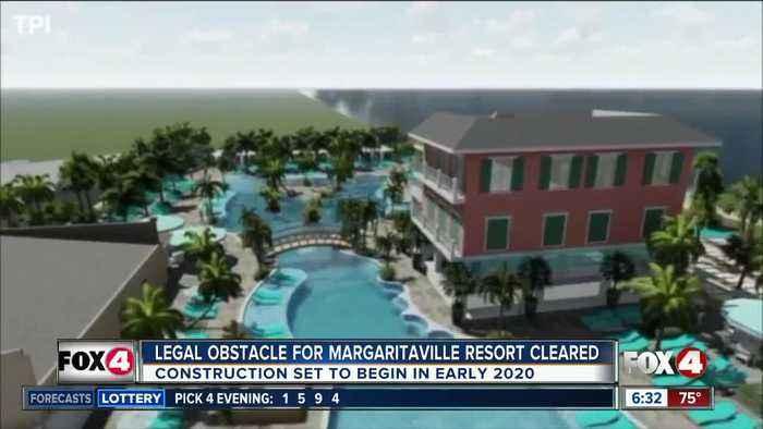 Plans move forward for Margaritaville resort at Fort Myers Beach
