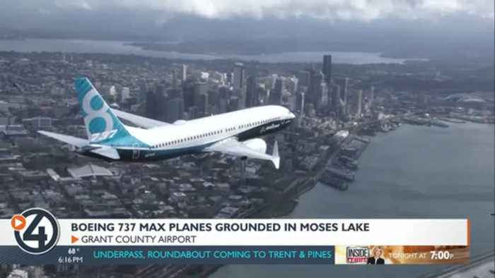 Boeing 737 Max planes grounded in Moses Lake