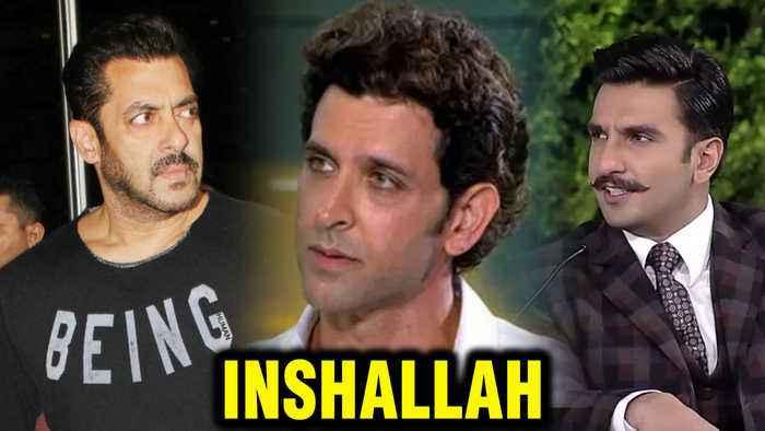 Inshallah | Salman Khan To Be REPLACED BY Ranveer Singh Or Hrithik Roshan