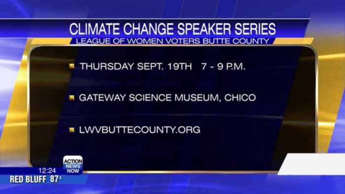 League of Women Voters Butte County to host climate change series