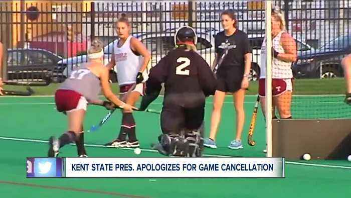 Kent State University's president issues apology for cancelling women's field hockey game