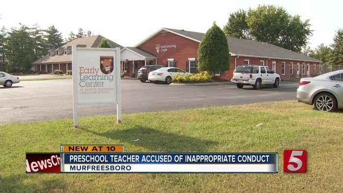 Murfreesboro preschool teacher on leave amid investigation into 'inappropriate conduct'