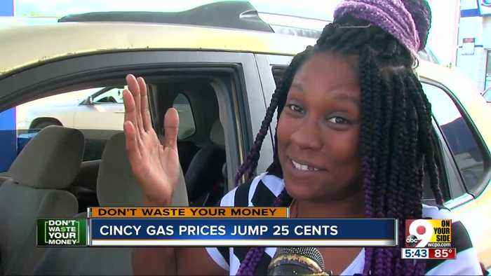 Don't Waste Your Money: Cincinnati gas prices jump 25 cents
