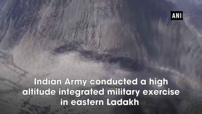 Indian Army conducts a high altitude integrated military exercise in Ladakh