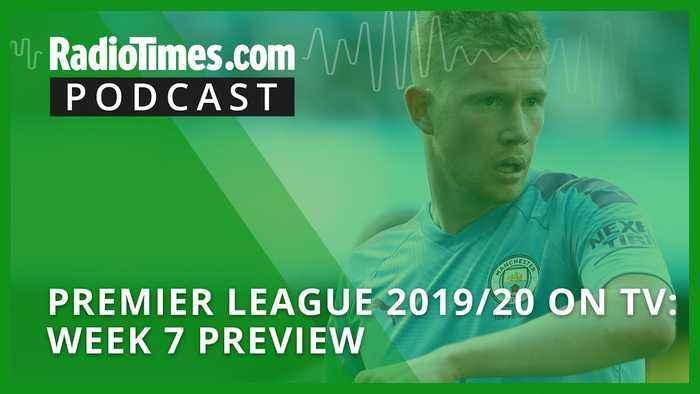Premier League 2019/20 on TV: Week 7 preview