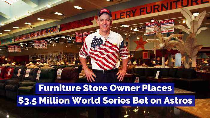 Furniture Store Owner Places $3.5 Million World Series Bet on Astros