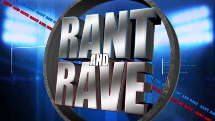 Rant and Rave: October 3rd