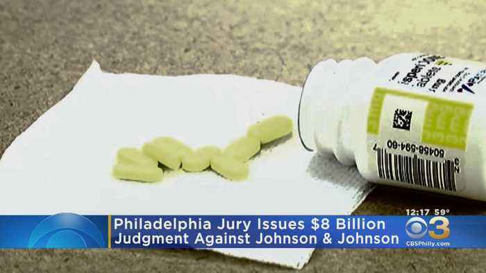 Philadelphia Jury Issues $8 Billion Judgement Against Johnson & Johnson Over Drug Linked To Male Breast Growth