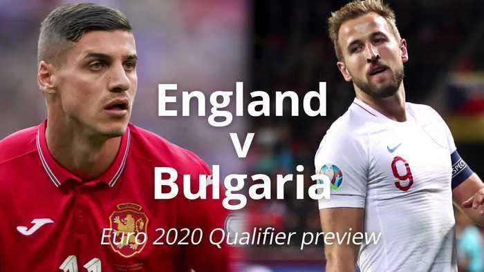 Euro 2020 qualifier preview: England v Bulgaria