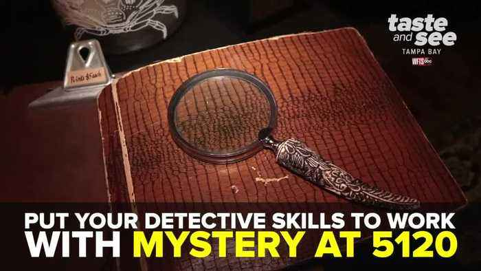 Put your detective skills to work with Mystery at 5120 | Taste and See Tampa Bay