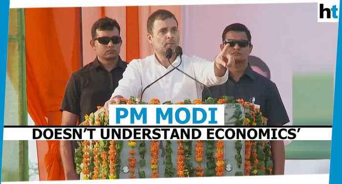 'Narendra Modi has no understanding of economics': Rahul Gandhi