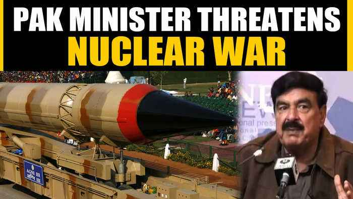 Pakistan's Railway minister Sheikh Rashid Ahmad warns of a nuclear war with India   OneIndia News