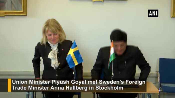 Piyush Goyal meets Sweden Foreign Trade Minister in Stockholm