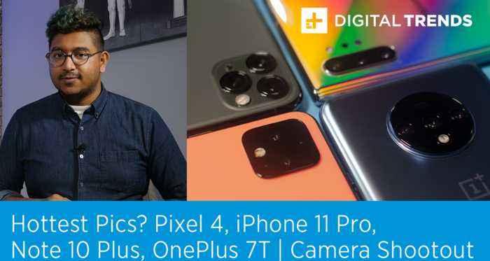 Pixel 4, iPhone 11 Pro, Note 10 Plus, OnePlus 7T   Camera Shootout