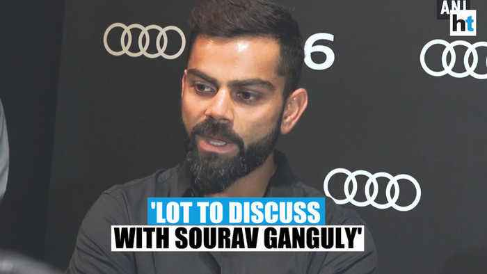 Virat Kohli says 'there are a lot of things to discuss with Sourav Ganguly'