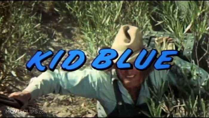 Kid Blue movie (1973)