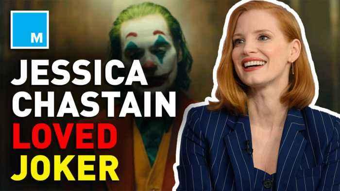 Jessica Chastain praises Joaquin Phoenix's work in 'The Joker'