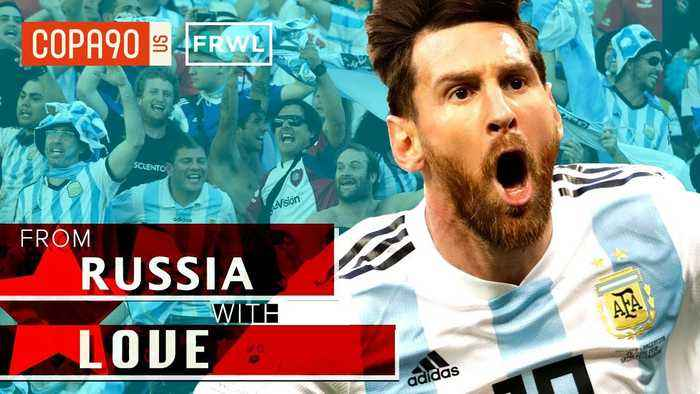 No Messi, No Party- How Argentina's Hero Unites The World | From Russia With Love: Ep 6