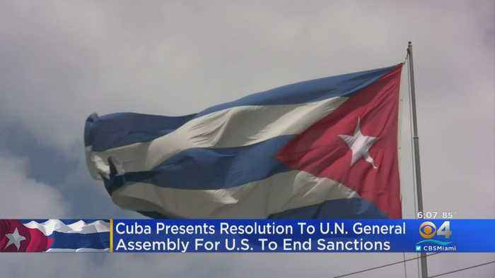 Cuba Presents Resolution To UN General Assembly For US To End Sanctions