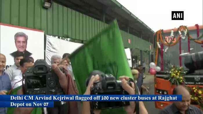 Arvind Kejriwal flags off 100 cluster buses in Delhi