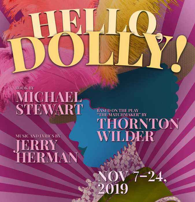 Don't Miss Hello Dolly! At The Douglas Morrisson Theater In Hayward