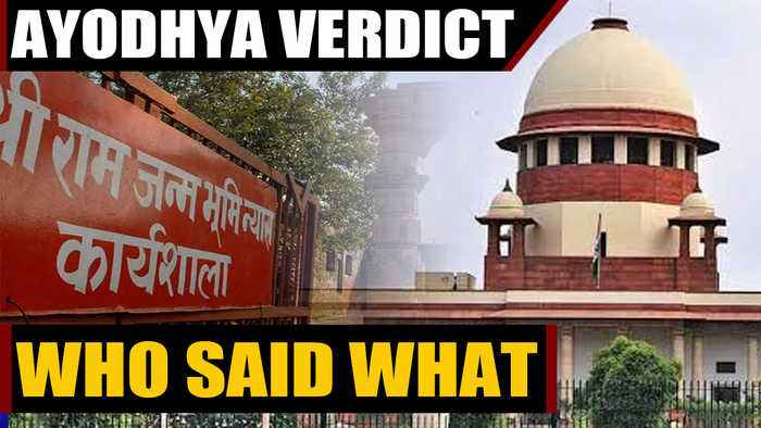 Ayodhya Verdict: Who said what about the landmark decision | Oneindia News