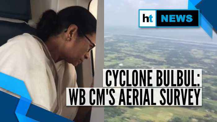 Cyclone Bulbul: Aerial survey by West Bengal CM, compensation announced