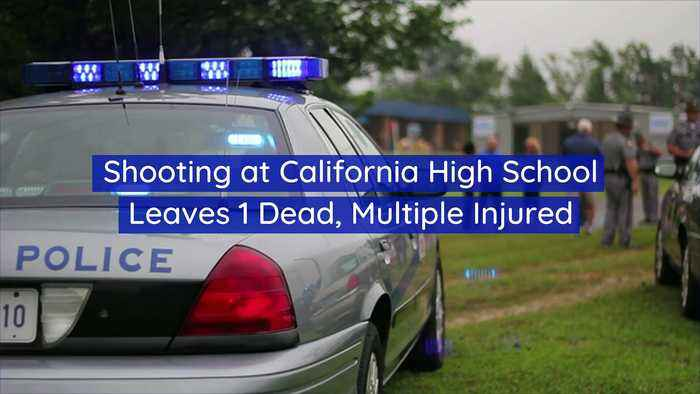 Shooting at California High School Leaves 1 Dead, Multiple Injured