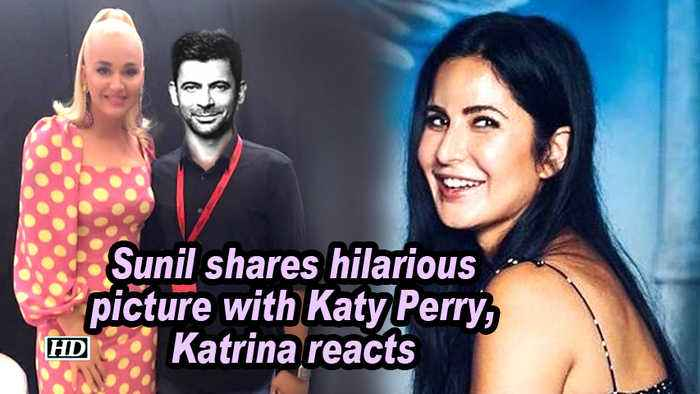 Sunil Grover shares hilarious picture with Katy Perry, Katrina Kaif reacts