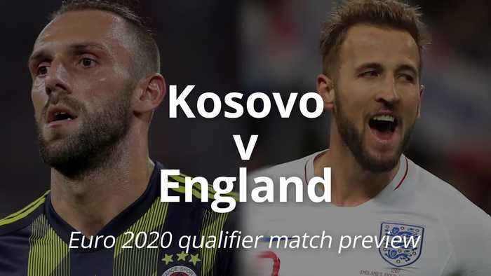 Euro 2020 qualifier match preview: Kosovo v England