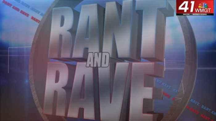 Rant and Rave: November 14th