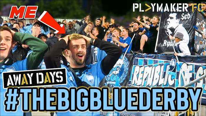 Away Days | 'The Big Blue Derby' - Experiencing Australia's biggest derby with the Ultras