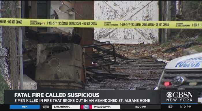 3 Men Killed In 'Suspicious' Fire At Abandoned St. Albans Home