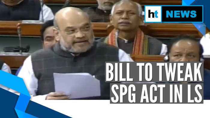Home Minister Amit Shah leads charge to amend SPG Act in Lok Sabha