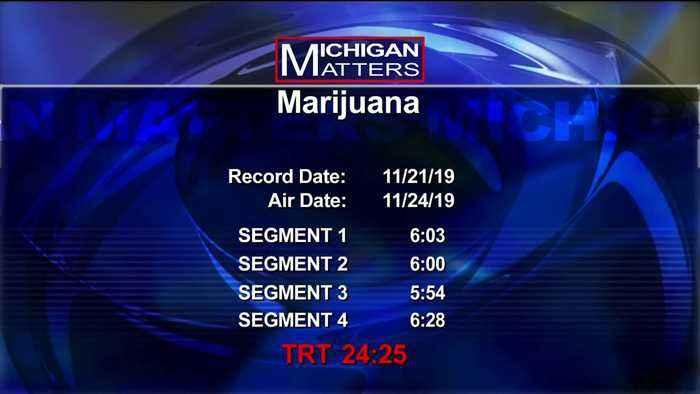 Michigan Matters: Marijuana