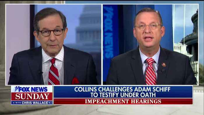 Doug Collins Says Adam Schiff Needs To Be The First Person To Testify