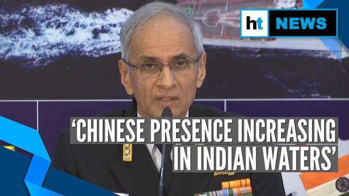 'Monitoring Chinese presence in Indian Ocean': Navy chief Karambir Singh